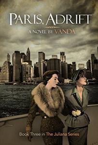 Paris, Adrift - An LGBT Historical Fiction: Book 3