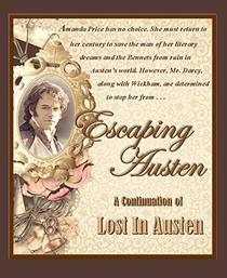Escaping Austen: A Continuation of Lost In Austen