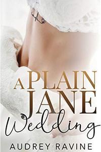 A Plain Jane Wedding: A Valentine's Day Novella