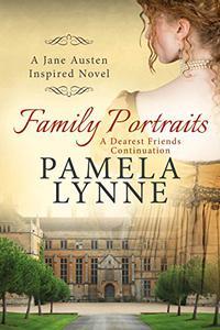 Family Portraits: A Dearest Friends Continuation