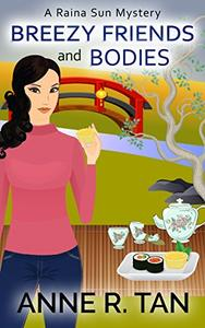 Breezy Friends and Bodies: A Chinese Cozy Mystery