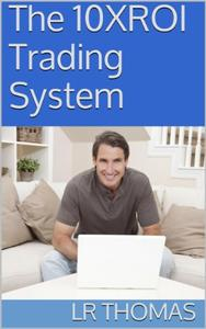 The 10XROI Trading System