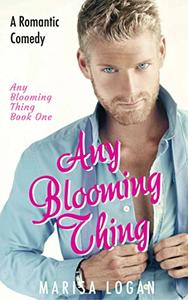 Any Blooming Thing