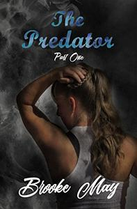 The Predator: Part One