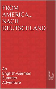 From America...nach Deutschland: An English-German Summer Adventure