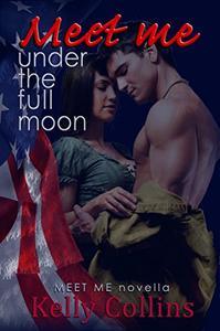 Meet Me Under the Full Moon: Meet Me Novella