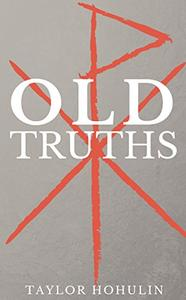 Old Truths