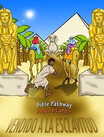 Vendido a La Esclavitud - la historia de José: Historias Bíblicas para Niños y Padres (Series de la Verdad versus la Tradición nº 2)