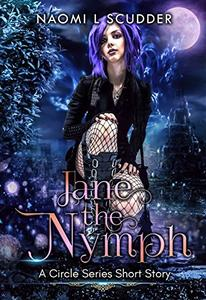 Jane the Nymph: A Circle Series Short