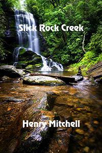 Slick Rock Creek