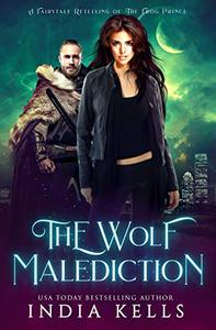 The Wolf Malediction: A Fairytale Retelling of The Frog Prince