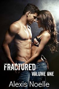 Fractured: Volume One