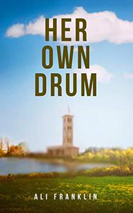 Her Own Drum: Haverwood College, Book 1