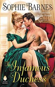 The Infamous Duchess: Diamonds in the Rough