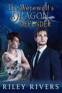 The Werewolf's Dragon Defender