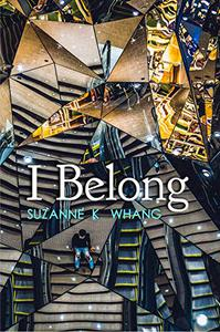 I Belong: A novella inspired by true events