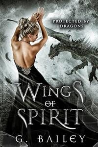 Wings of Spirit: A Reverse Harem Paranormal Romance