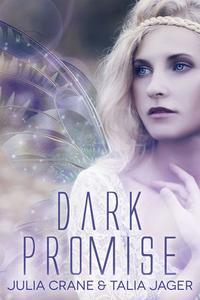 Dark Promise (Between Worlds #1)
