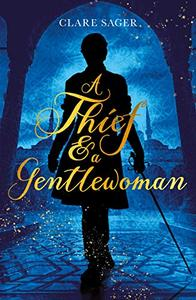 A Thief & a Gentlewoman