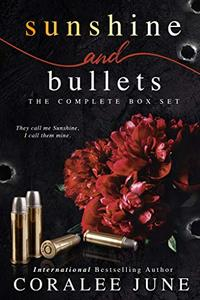 Sunshine and Bullets: The Complete Box Set