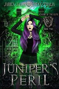Juniper's Peril