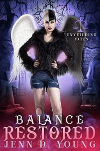 Balance Restored: An Unyielding Fates Novel