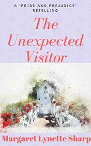 The Unexpected Visitor: A Retelling of a Scene from 'Pride and Prejudice'