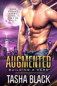 Augmented: Building a Hero