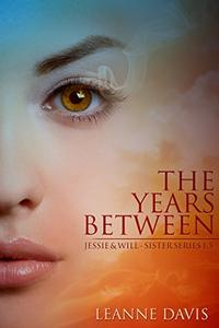 The Years Between-Jessie & Will