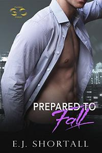 Prepared To Fall: a Golden Oakes novel