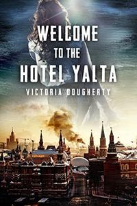 Welcome to the Hotel Yalta: Six Stories of Cold War Noir