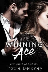 Winning Ace: A Winning Ace Novel