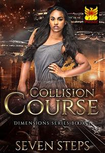 Collision Course: Dimensions Series Book 3