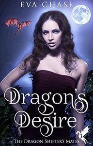 Dragon's Desire: A Reverse Harem Paranormal Romance