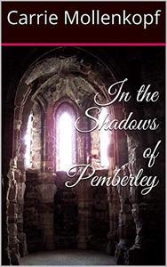 In the Shadows of Pemberley
