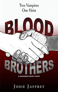 Blood Brothers: A Seekers short story