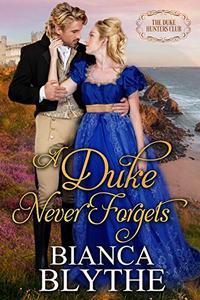 A Duke Never Forgets