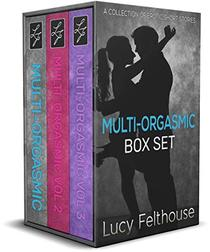 Multi-Orgasmic Box Set: A Collection of Erotic Short Stories