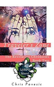 Traveler's Zone: A LitRPG YA Fantasy