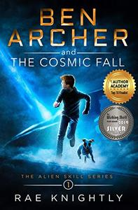 Ben Archer and the Cosmic Fall: