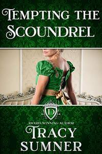 Tempting the Scoundrel: Steamy Regency Romance