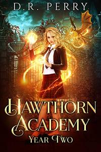 Hawthorn Academy: Year Two