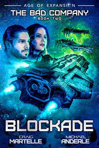 Blockade: A Military Space Opera Adventure