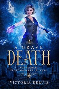A Grave Death: A Thrilling Paranormal Mystery