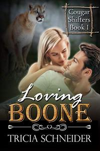 Loving Boone: A Cougar Shifter Paranormal Romance