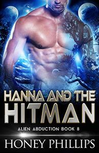 Hanna and the Hitman: A SciFi Alien Romance