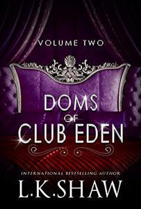Doms of Club Eden: Volume 2