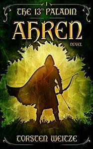 Ahren: The 13th Paladin