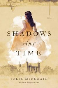 Shadows in Time: A Novel