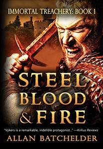 Steel, Blood & Fire